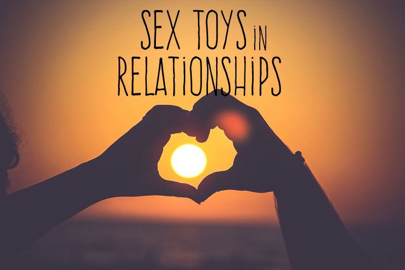 Sex toys in relationships