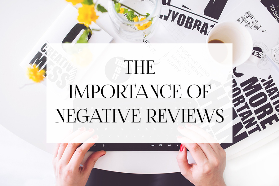 The Importance of Negative Reviews