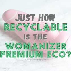 Womanizer Premium Eco review by Miss Ruby Reviews